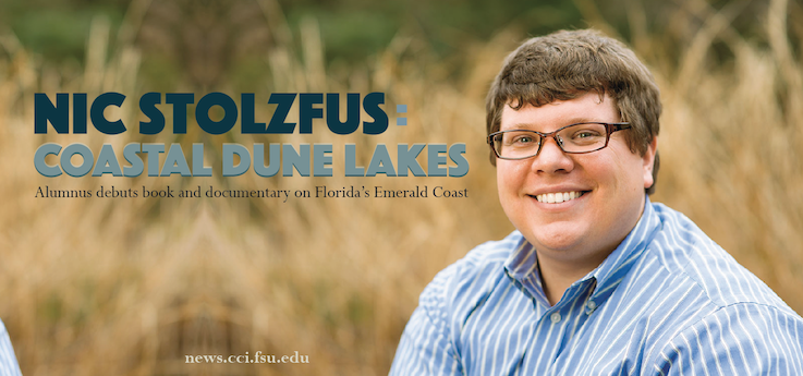 """Header image for COMM Alumnus Nic Stoltzfus contributes to book and documentary """"Coastal Dune Lakes: Jewels of Florida's Emerald Coast"""""""
