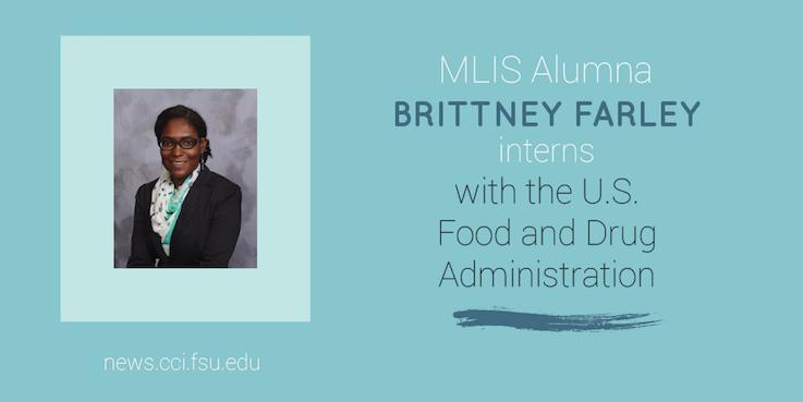 Header image for MLIS alumna Brittney Farley interns with U.S. Food and Drug Administration