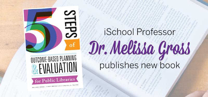 Header image for iSchool Professor Melissa Gross Publishes New Book